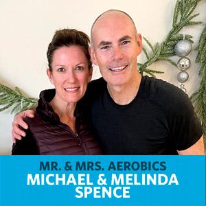 Michael and Melinda Spence - Mr. and Mrs. Aerobics