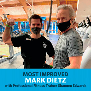Mark Dietz, Most Improved, with Professional Fitness Trainer Shannon Edwards