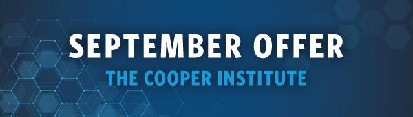 September Offer from The Cooper Institute