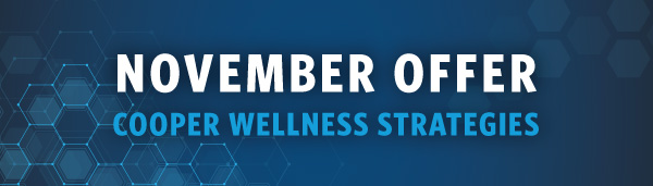 Novembber Offer from Cooper Wellness Strategies