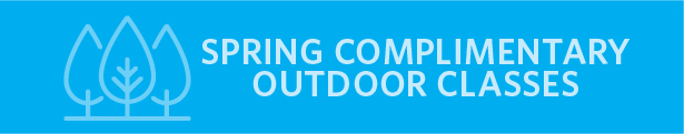 Spring Complimentary Outdoor Classes